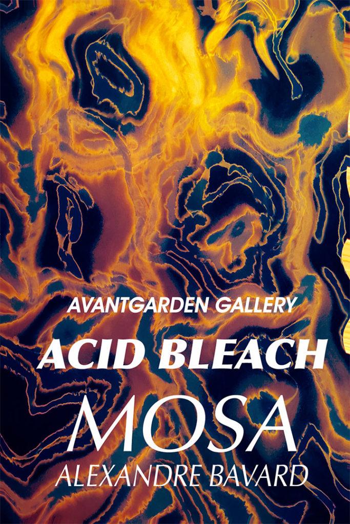 Alexandre Bavard Mosa - Acid Bleach